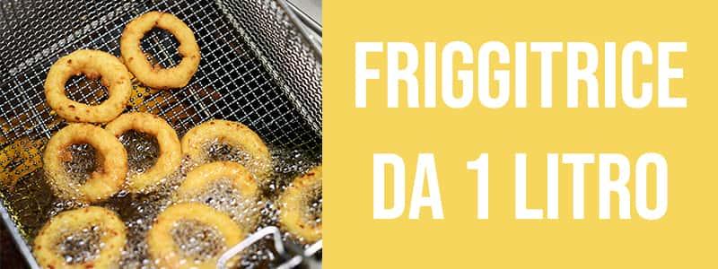 Friggitrice 1 litro
